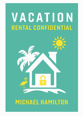 Vacation Rental Confidential Michael Hamilton Live Swell Boarder