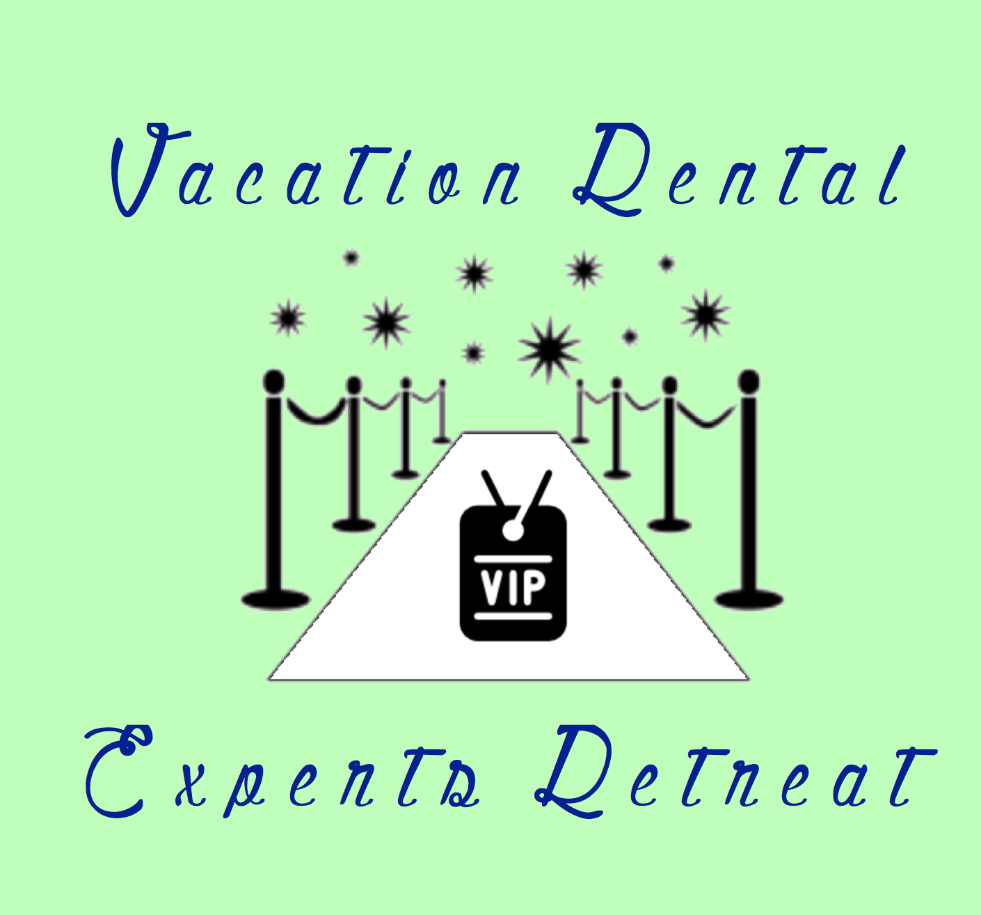 Vacation Rental Experts Retreat